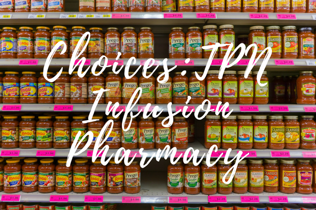 Choices _ TPN Infusion Pharmacy
